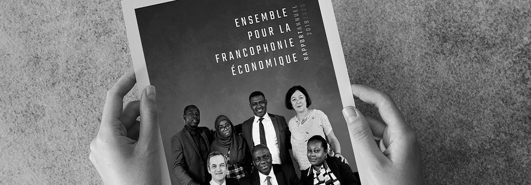 Rapport annuel 2019-2020 – Le RNF : un important levier économique pour la Francophonie